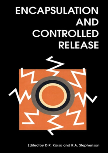 Encapsulation and Controlled Release ebook by D R Karsa,R A Stephenson