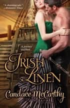 Irish Linen ebook by Candace McCarthy