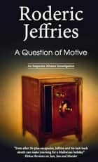 Question of Motive ebook by Roderic Jeffries