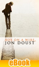 Boy on a Wire ebook by Jon Doust