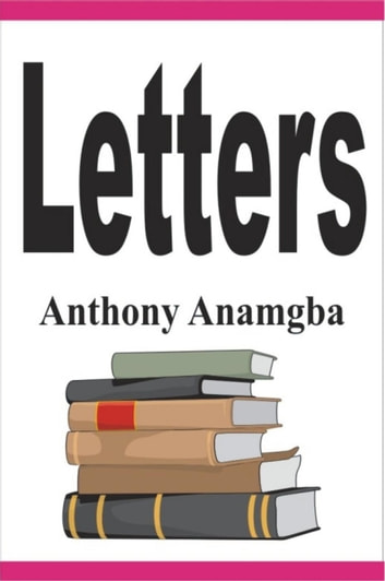 Letters ebook by Anthony Anamgba