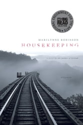 Housekeeping - A Novel ebook by Marilynne Robinson