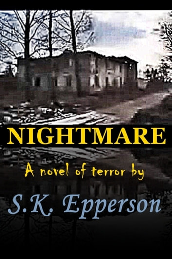 Nightmare ebook by S.K. Epperson