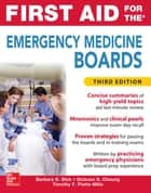 First Aid for the Emergency Medicine Boards Third Edition ebook by Barbara K. Blok,Dickson S. Cheung,Timothy F. Platts-Mills