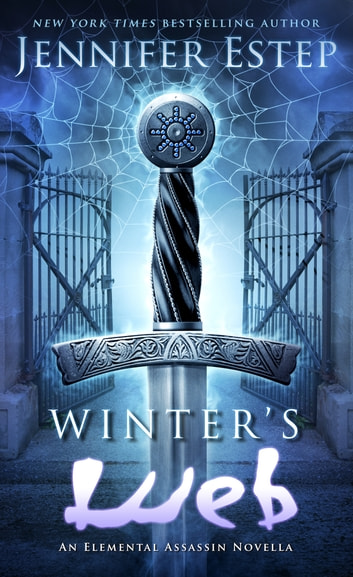 Winter's Web - An Elemental Assassin Novella eBook by Jennifer Estep