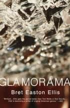 Glamorama ebook by Bret Easton Ellis