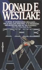 The Ax ebook by Donald E. Westlake