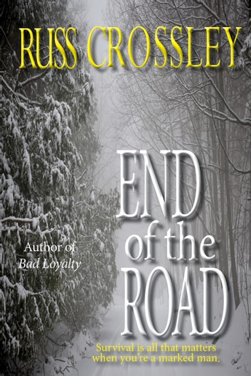 End of the Road ebook by Russ Crossley