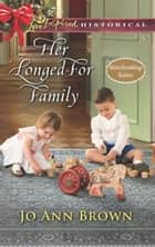 Her Longed-For Family ebook by Jo Ann Brown