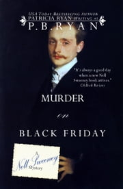 Murder on Black Friday (Nell Sweeney Mystery Series, Book 4) ebook by P.B. Ryan