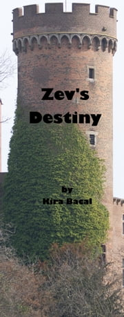Zev's Destiny ebook by Kira Bacal