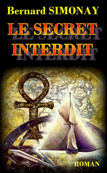 Le Secret interdit ebook by Bernard SIMONAY