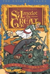 The Adventures of Sir Lancelot the Great ebook by Gerald Morris