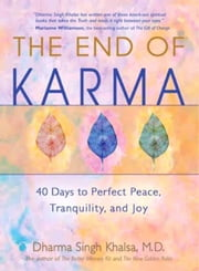 The End of Karma ebook by Dharma Singh Khalsa