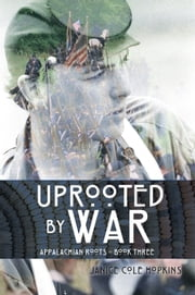 Uprooted by War ebook by Janice Cole Hopkins