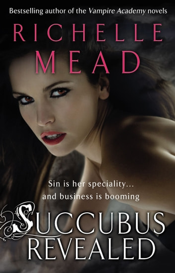 Succubus Revealed ebook by Richelle Mead