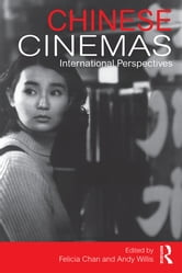 Chinese Cinemas - International Perspectives ebook by