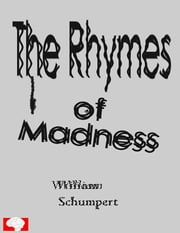 The Rhymes of Madness