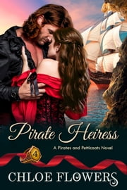 Pirate Heiress ebook by Chloe Flowers