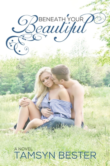 Beneath Your Beautiful ebook by Tamsyn Bester