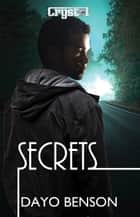 Secrets: A Christian Romantic Suspense Novel ebook by Dayo Benson
