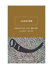 Judaism - Practice and Belief, 63 BCE-66 CE ebook by E. P. Sanders