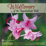 Wildflowers of the Appalachian Trail ebook by Leonard M. Adkins, Joe Cook