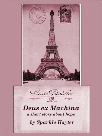 Deus ex Machina ebook by Sparkle Hayter