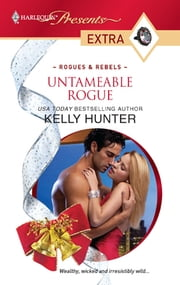 Untameable Rogue ebook by Kelly Hunter
