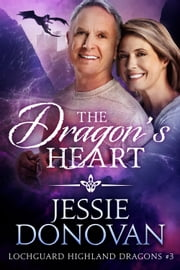 The Dragon's Heart ebook by Jessie Donovan