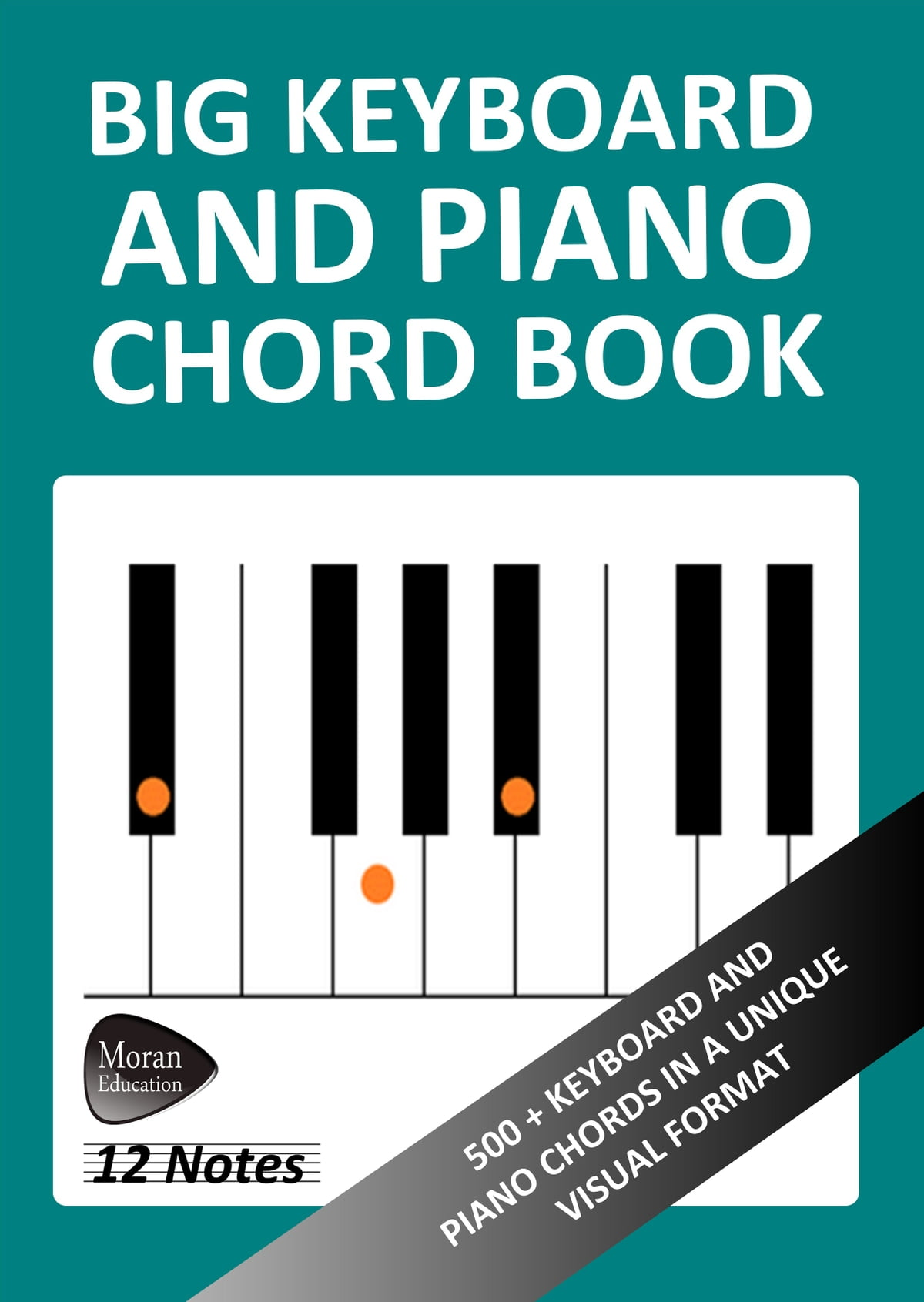 Big Keyboard And Piano Chord Book 500 Keyboard And Piano Chords In