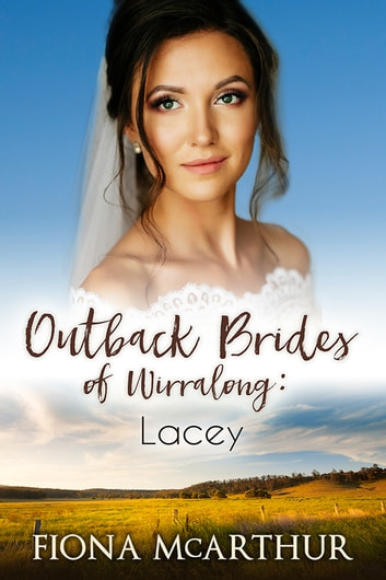 Lacey - Outback Brides of Wirralong ebook by Fiona McArthur