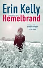 Hemelbrand ebook by Erin Kelly, Sandra van de Ven