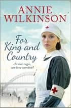 For King and Country ebook by Annie Wilkinson