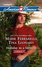 Holiday in a Stetson: The Sheriff Who Found Christmas\A Rancho Diablo Christmas ebook by Marie Ferrarella,Tina Leonard