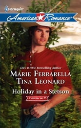 Holiday in a Stetson: The Sheriff Who Found Christmas\A Rancho Diablo Christmas - The Sheriff Who Found Christmas\A Rancho Diablo Christmas ebook by Marie Ferrarella,Tina Leonard
