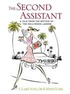 The Second Assistant ebook by Mimi Hare,Clare Naylor