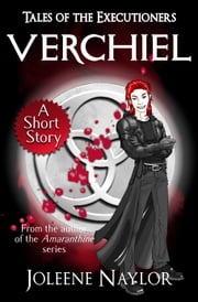 Verchiel (Tales of the Executioners) ebook by Joleene Naylor