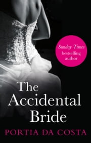 The Accidental Bride ebook by Portia Da Costa