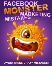 Facebook Marketing Mistakes ebook by Anonymous