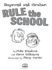 Raymond and Graham Rule the School ebook by Mike Knudson,Steve Wilkinson