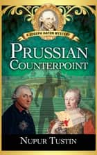 Prussian Counterpoint - A Joseph Haydn Mystery 電子書 by Nupur Tustin