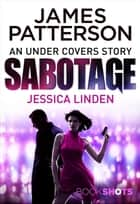 Sabotage - BookShots ebook by Jessica Linden