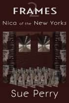 Nica of the New Yorks ebook by Sue Perry