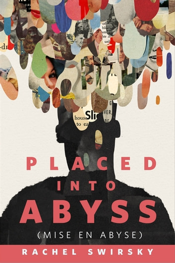 Placed into Abyss (Mise en Abyse) - A Tor.com Original ebook by Rachel Swirsky