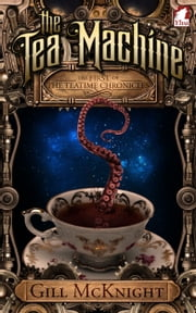 The Tea Machine ebook by Gill McKnight