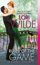 Rules of the Game - A Stardust, Texas Novel ebook by