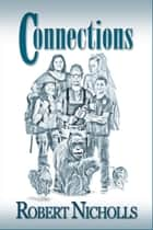 Connections ebook by Robert Nicholls