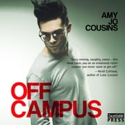 Off Campus - Bend or Break, Book 1 audiobook by Amy Jo Cousins