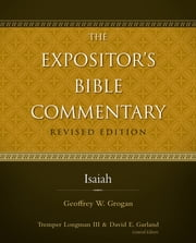 Isaiah ebook by Rev. Geoffrey W. Grogan, Tremper Longman III, David E. Garland
